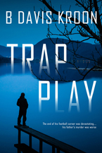 Trap Play B Davis Kroon